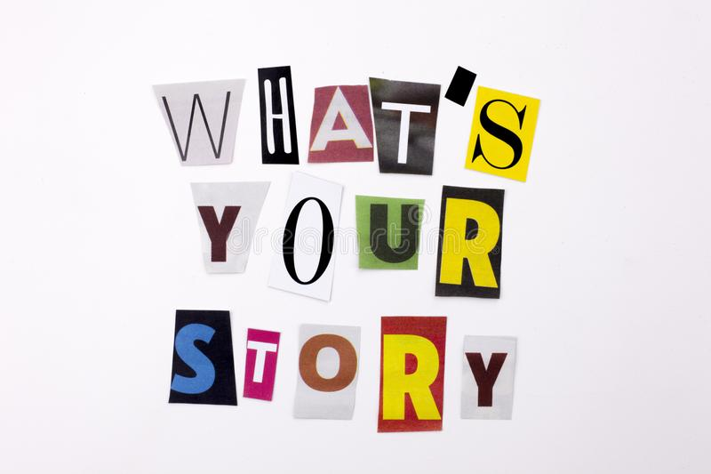 A word writing text showing concept of WHAT`S YOUR STORY made of different magazine newspaper letter for Business case on the whi. Te background stock image