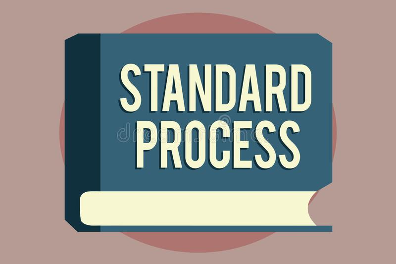 Word writing text Standard Process. Business concept for rules made to be matched with final product quality stock illustration
