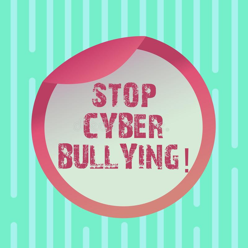 Word writing text Stop Cyber Bullying. Business concept for prevent use of electronic communication bully demonstrating stock illustration