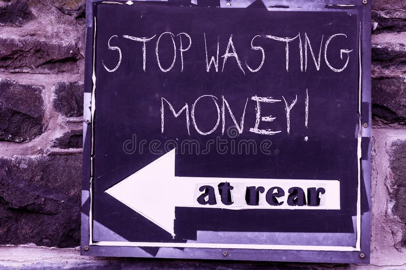 Word writing text Stop Wasting Money. Business concept for advicing demonstrating or group to start saving and use it. Word writing text Stop Wasting Money royalty free stock image
