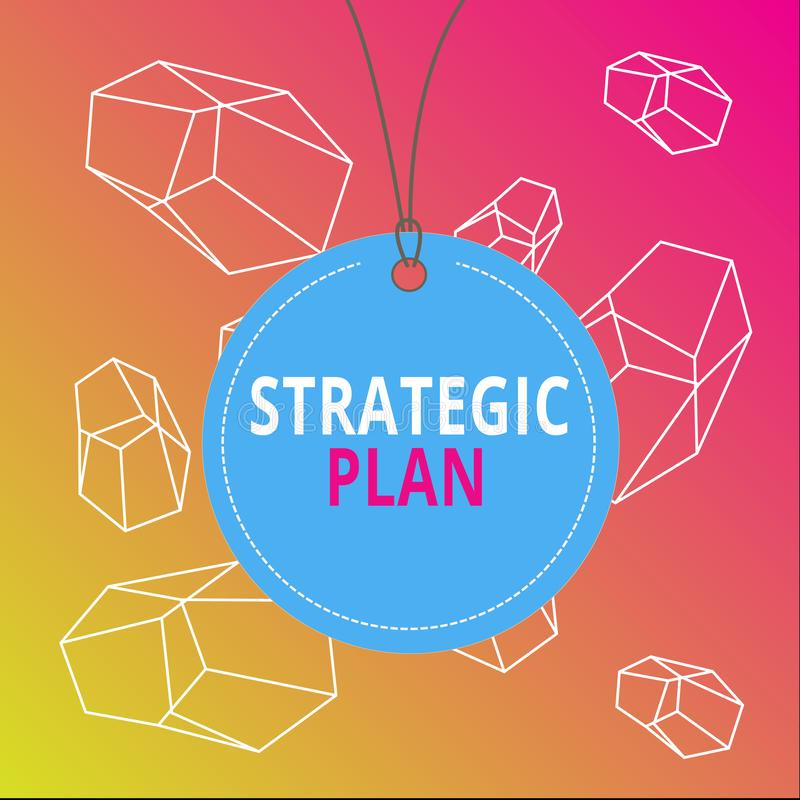 Word writing text Strategic Plan. Business concept for a systematic process of envisioning a desired future Badge circle. Word writing text Strategic Plan stock illustration