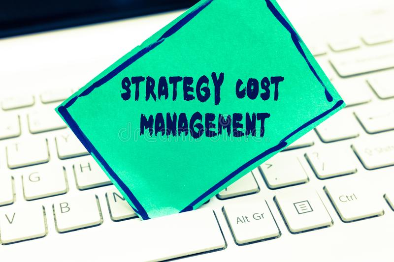 Word writing text Strategy Cost Management. Business concept for Reduce total Expenses while improving operation stock photos