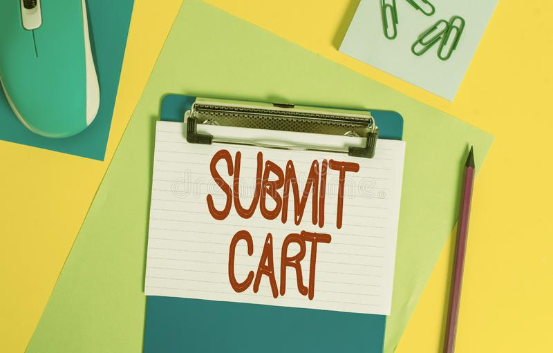 Word writing text Submit Cart. Business concept for Sending shopping list of online items Proceed checkout Clipboard. Word writing text Submit Cart. Business stock photo