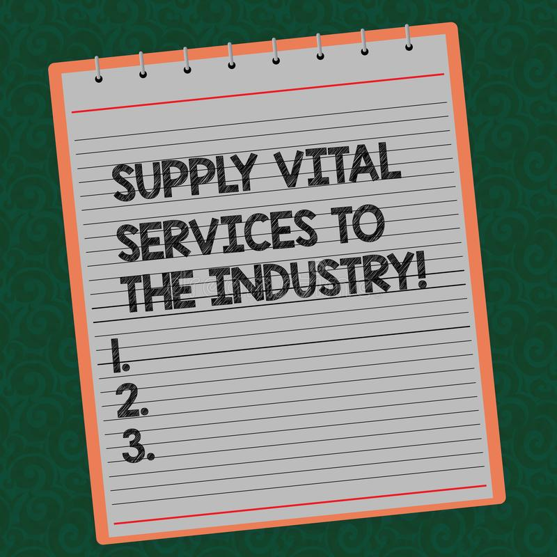 Word writing text Supply Vital Services To The Industry. Business concept for Power supplies for companies Lined Spiral. Top Color Notepad photo on Watermark royalty free stock photos