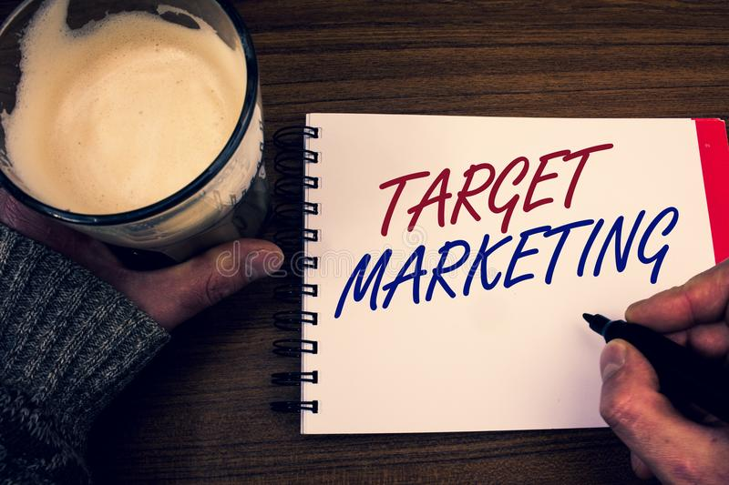 Word writing text Target Marketing. Business concept for Market Segmentation Audience Targeting Customer Selection Words notepad h stock photo