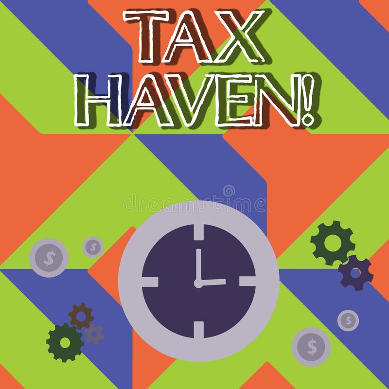 Word writing text Tax Haven. Business concept for country or independent area where taxes are levied at low rate Time. Word writing text Tax Haven. Business stock illustration