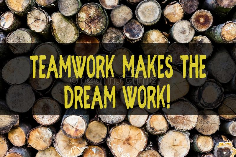 Word writing text Teamwork Makes The Dream Work. Business concept for Camaraderie helps achieve success Wooden. Word writing text Teamwork Makes The Dream Work stock images