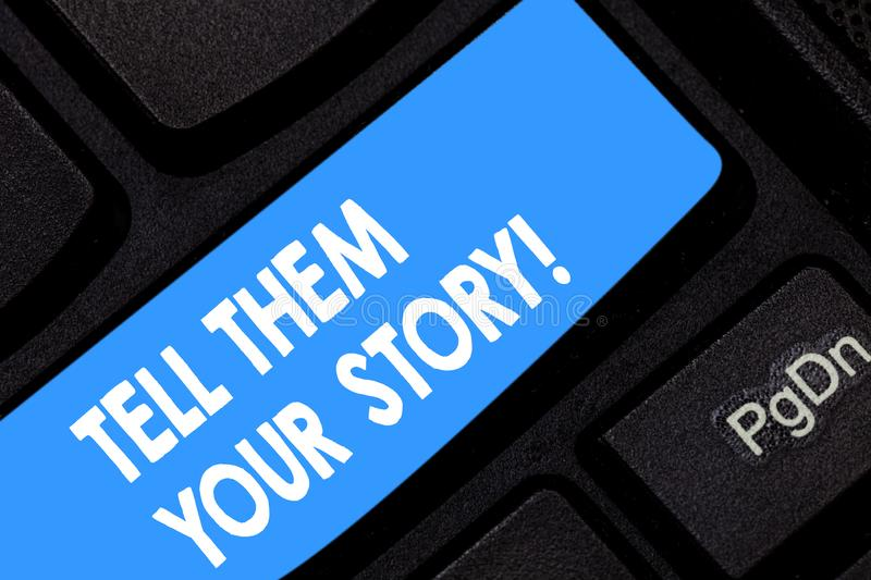 Word writing text Tell Them Your Story. Business concept for Telling your demonstratingal background and life stock photos