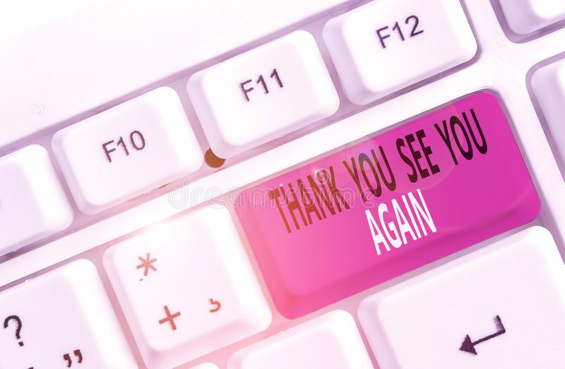 Word writing text Thank You See You Again. Business concept for Appreciation Gratitude Thanks I will be back soon White. Word writing text Thank You See You stock photo