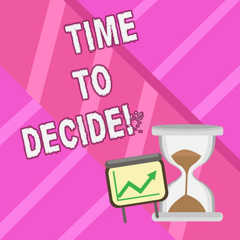 Word writing text Time To Decide. Business concept for Right moment for make a choice between some alternatives. Word writing text Time To Decide. Business vector illustration
