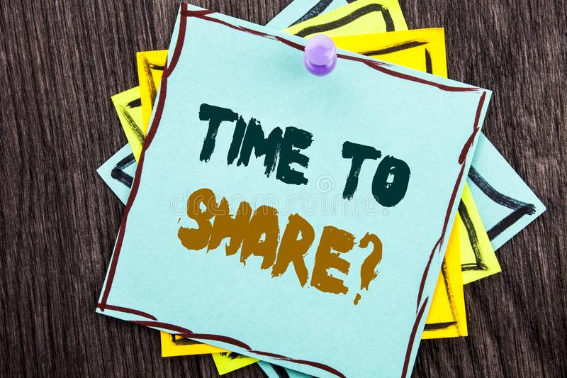 Word, writing, text Time To Share Question. Business concept for Your Story Sharing Feedback Suggestion Information written on B royalty free stock images