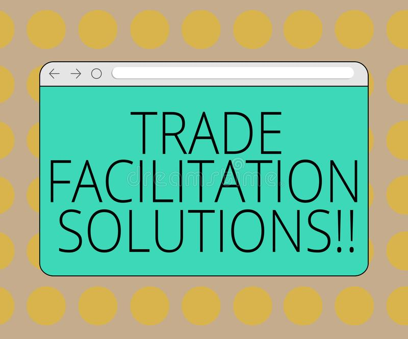 Word writing text Trade Facilitation Solutions. Business concept for harmonisation of international trade procedures Monitor stock illustration
