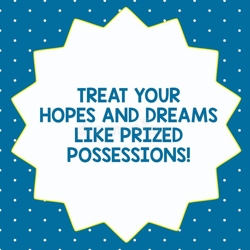 Word writing text Treat Your Hopes And Dreams Like Prized Possessions. Business concept for Value your wishes Fourteen. 14 Pointed Star shape with Thin outline vector illustration