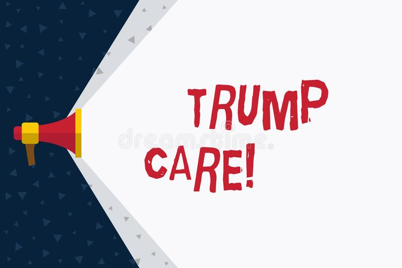 Word writing text Trump Care. Business concept for refers to replacement for Affordable Care Act in united states. Word writing text Trump Care. Business photo stock illustration