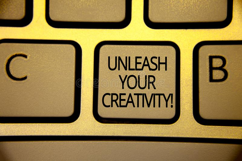 Word writing text Unleash Your Creativity Call. Business concept for Develop Personal Intelligence Wittiness Wisdom Keyboard brown. Yellow key Intention create royalty free stock images