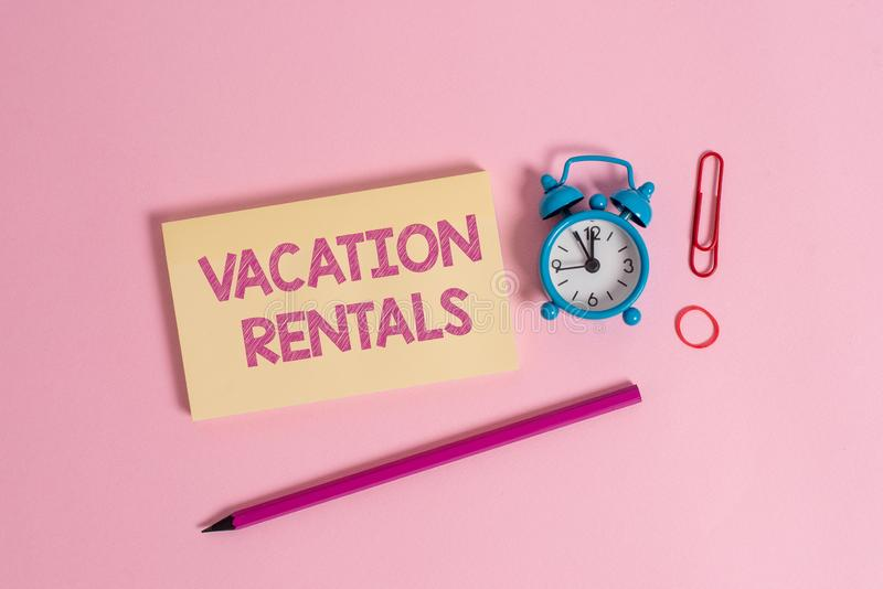 Word writing text Vacation Rentals. Business concept for Renting out of apartment house condominium for a short stay. Word writing text Vacation Rentals stock photography