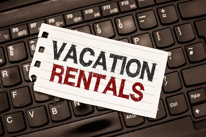 Word writing text Vacation Rentals. Business concept for Renting out of apartment house condominium for a short stay.  royalty free stock images