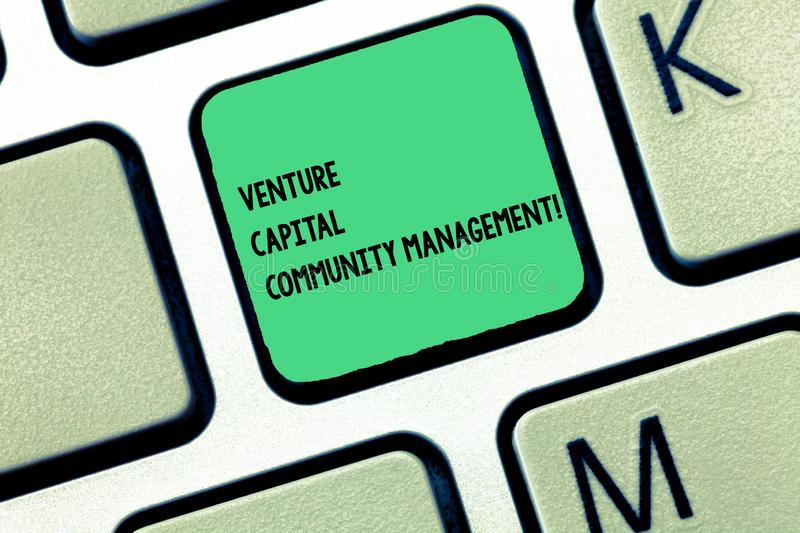 Word writing text Venture Capital Community Management. Business concept for Private equity capital analysisagement. Keyboard key Intention to create computer stock photos