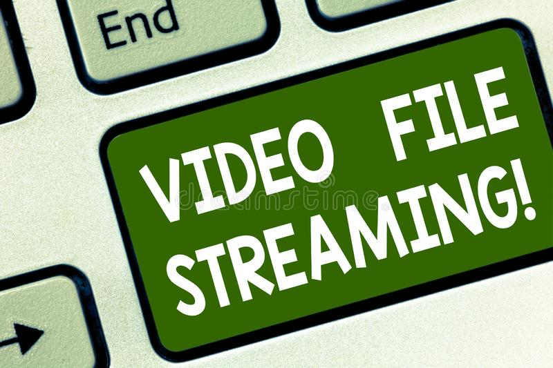 Word writing text Video File Streaming. Business concept for video be viewed online without being downloaded Keyboard. Key Intention to create computer message stock images