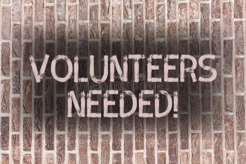 Word writing text Volunteers Needed. Business concept for Social Community Charity Volunteerism Brick Wall art like. Word writing text Volunteers Needed stock photos