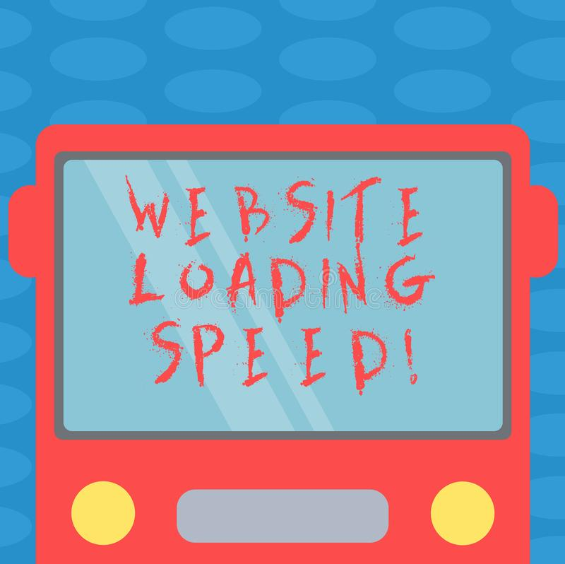 Word writing text Website Loading Speed. Business concept for time takes to display the entire content of a webpage. Drawn Flat Front View of Bus with Blank stock illustration