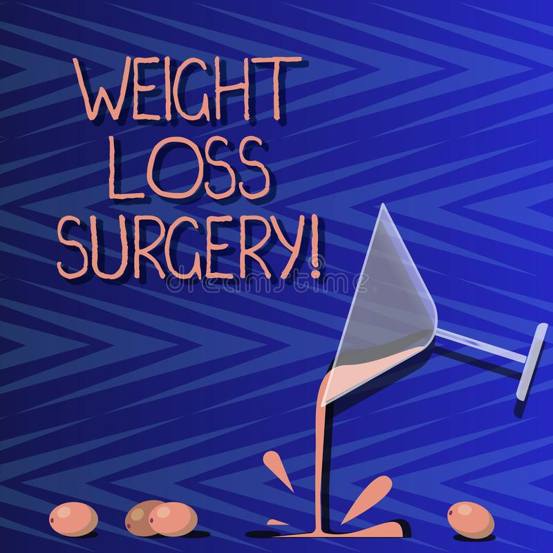 Word writing text Weight Loss Surgery. Business concept for do on stomach intestines to help demonstrating extreme. Obesity Cocktail Wine Glass Pouring Liquid royalty free illustration
