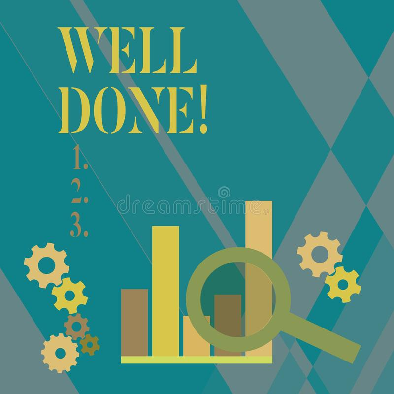 Word writing text Well Done. Business concept for used praising demonstrating or group for something have done good way. Word writing text Well Done. Business vector illustration