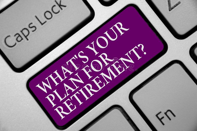 Word writing text What s is Your Plan For Retirement question. Business concept for Savings Pension Elderly retire Keyboard purple. Key Intention create stock photography