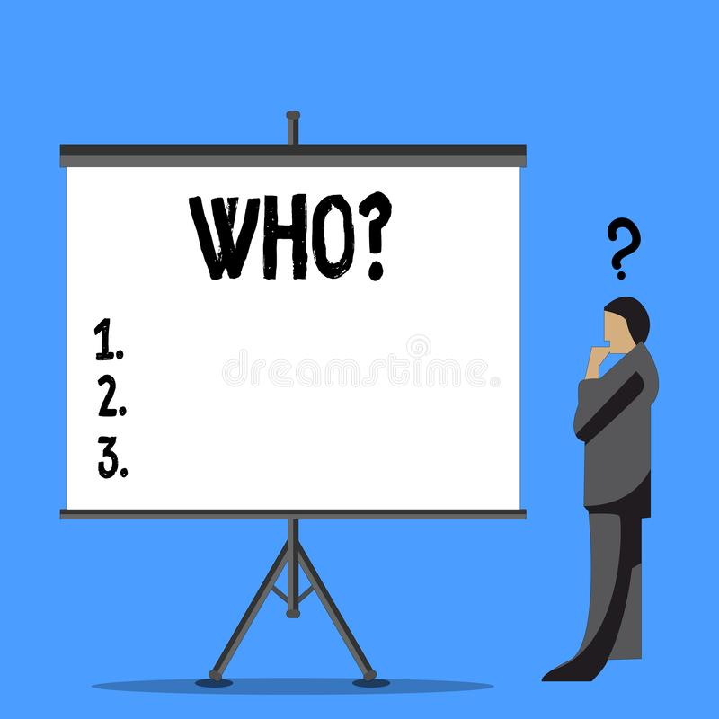 Word writing text Whoquestion. Business concept for Asking for specific name of someone showing demonstratingality. Word writing text Whoquestion. Business photo stock illustration