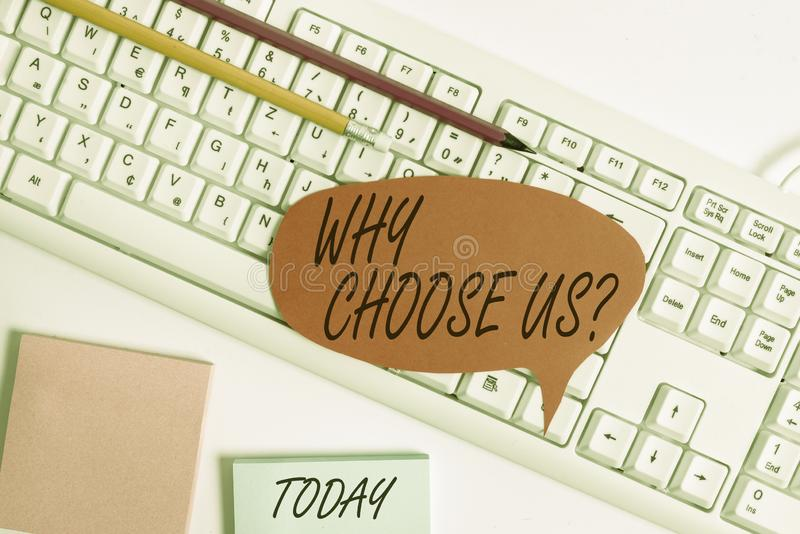 Word writing text Why Choose Us Question. Business concept for list of advantages and disadvantages to select product. Word writing text Why Choose Us Question royalty free stock image