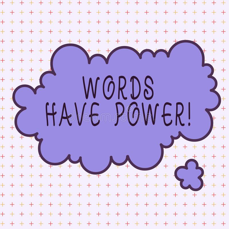Word writing text Words Have Power. Business concept for as they has ability to help heal hurt or harm someone vector illustration