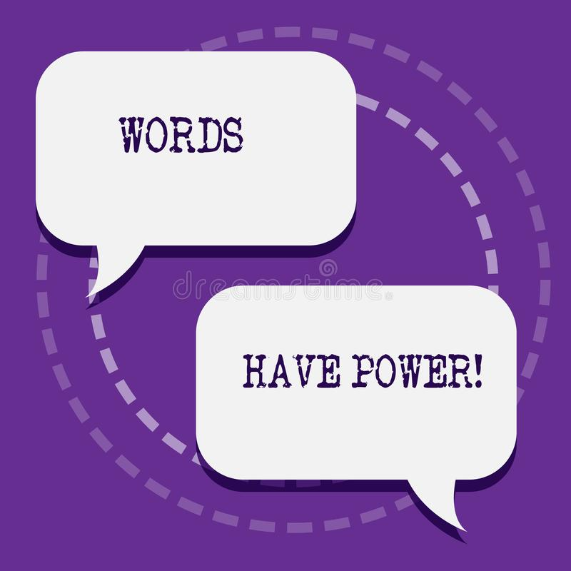 Word writing text Words Have Power. Business concept for as they has ability to help heal hurt or harm someone Two Blank royalty free illustration