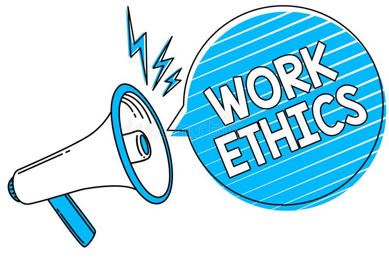 Word writing text Work Ethics. Business concept for A set of values centered on the importance of doing work Megaphone loudspeaker. Blue speech bubble stripes royalty free illustration