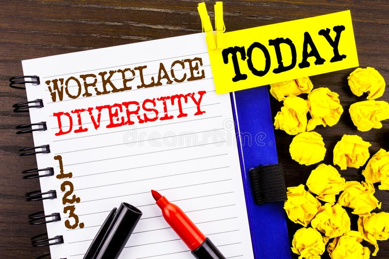 Word, writing, text Workplace Diversity. Business concept for Corporate Culture Global Concept For Disability written on notebook. Word, writing, text Workplace stock photography