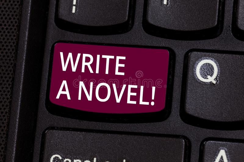 Word writing text Write A Novel. Business concept for Be creative writing some literature fiction become an author. Keyboard key Intention to create computer royalty free stock image