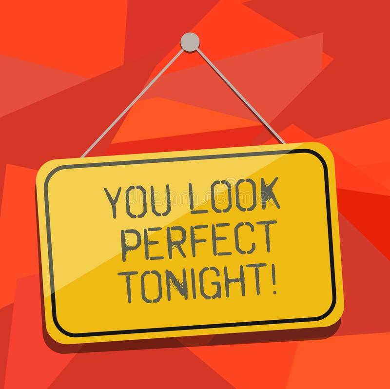Word writing text You Look Perfect Tonight. Business concept for Flirting beauty appreciation roanalysistic feelings. Blank Hanging Color Door Window Signage royalty free illustration
