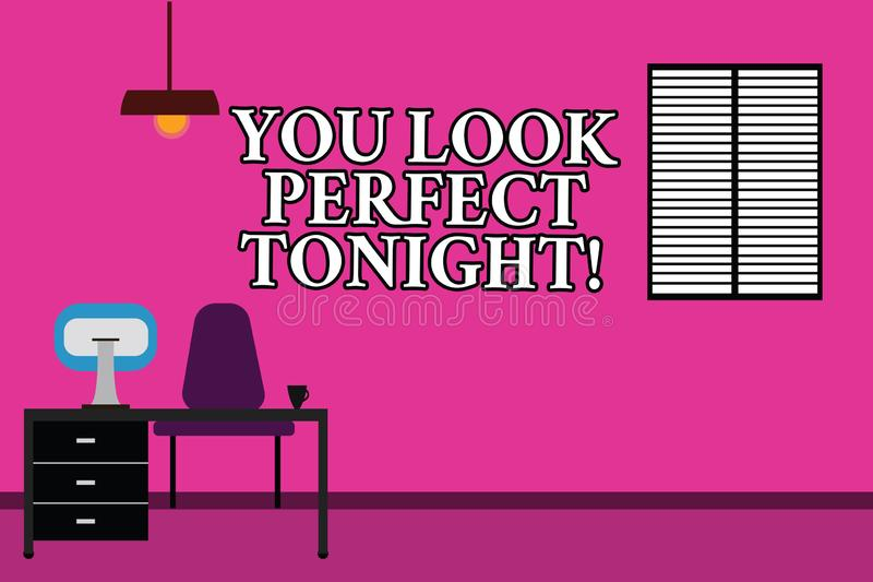Word writing text You Look Perfect Tonight. Business concept for Flirting beauty appreciation roanalysistic feelings. Work Space Minimalist Interior Computer stock illustration