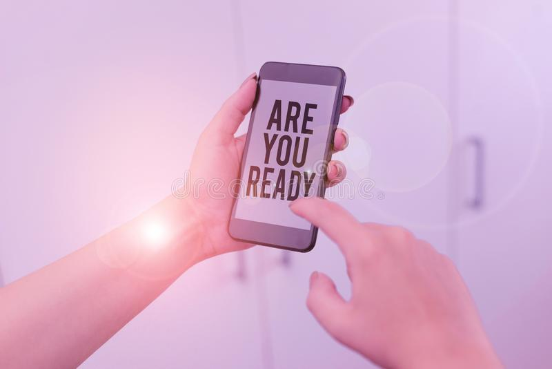 Word writing text Are You Ready. Business concept for Alertness Preparedness Urgency Game Start Hurry Wide awake woman. Word writing text Are You Ready. Business royalty free stock image