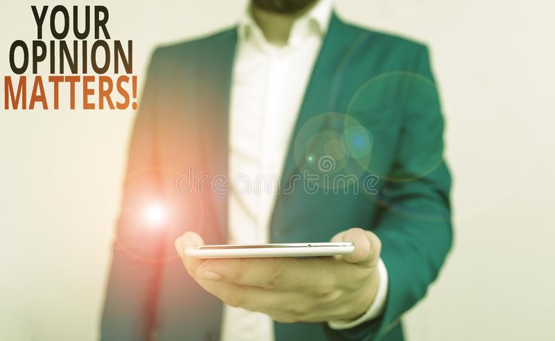 Word writing text Your Opinion Matters. Business concept for show you do not agree with something that just been said. Word writing text Your Opinion Matters stock images