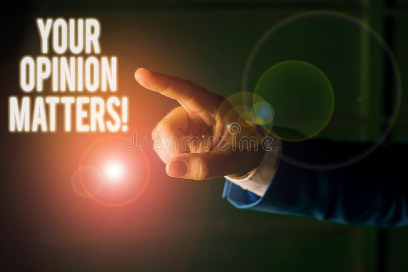Word writing text Your Opinion Matters. Business concept for show you do not agree with something that just been said. Word writing text Your Opinion Matters royalty free stock photography