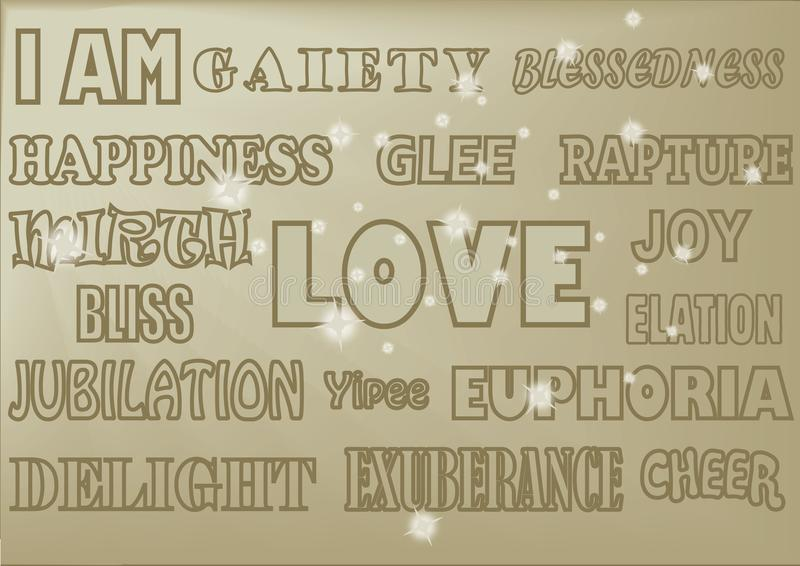 WORDS HAPPY GOLDS. A selection of uplifting words displayed in various styles such as: Happiness, love, joy, bliss, euphoria, delight, elation, glee, pleasure vector illustration