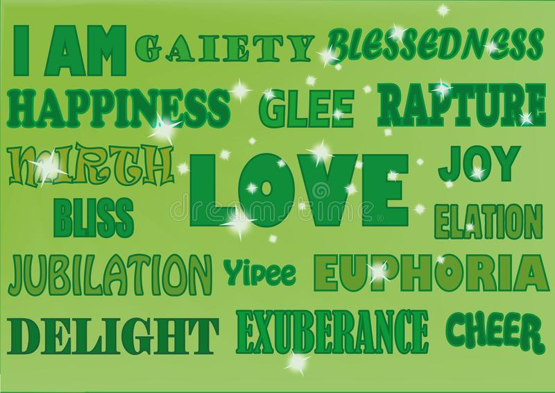 WORDS HAPPY GREENS. A selection of uplifting words displayed in various styles such as: Happiness, love, joy, bliss, euphoria, delight, elation, glee, pleasure royalty free illustration