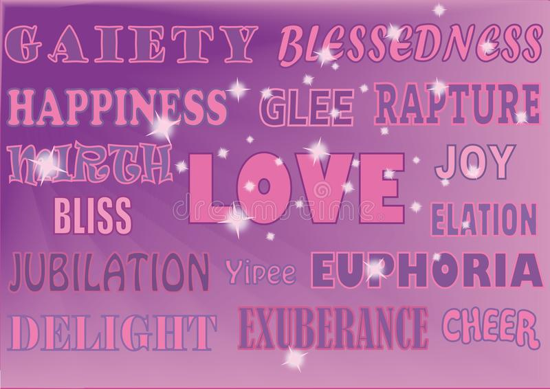 WORDS HAPPY PINK & PURPLE. A selection of uplifting words displayed in various styles such as: Happiness, love, joy, bliss, euphoria, delight, elation, glee royalty free illustration