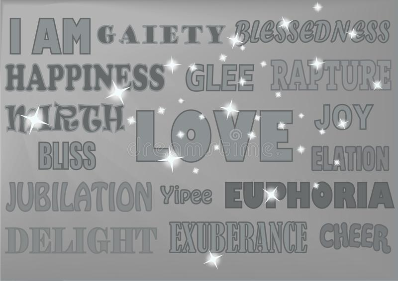 WORDS HAPPY SILVER GREY. A selection of uplifting words displayed in various styles such as: Happiness, love, joy, bliss, euphoria, delight, elation, glee stock illustration