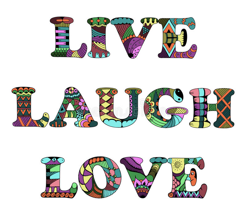 Words live, laugh, love zentangle stylized on white background,. Vector, illustration, freehand pencil. Abstractly drawn letters. Print for t-shirts royalty free illustration