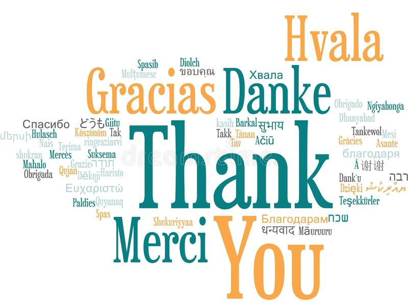 Thank You Word Cloud. Words of the phrase Thank You in different languages, with the more widely spoken translation in bigger fonts stock illustration
