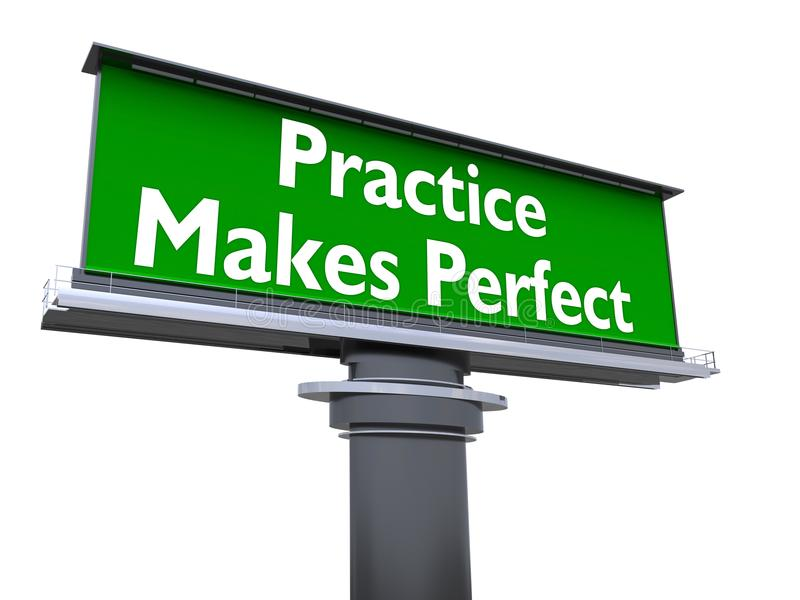 Practice makes perfect. The words practice makes perfect in a large billboard vector illustration