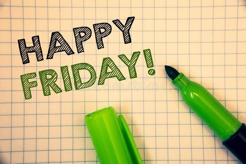 Word writing text Happy Friday Motivational Call. Business concept for Wishing you have a good start for the weekend. Wordss writing textss Happy Friday stock photos
