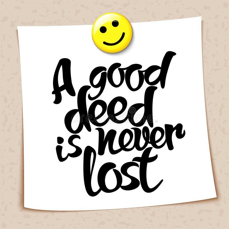Wordt de gezegdea goede akte nooit verloren vector illustratie