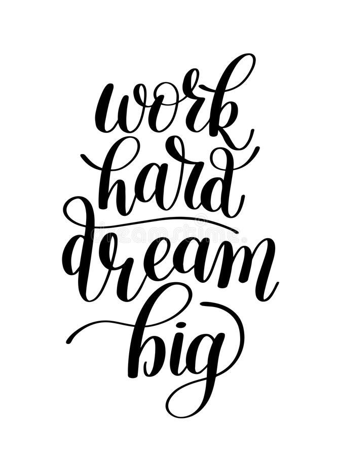 Work Hard Dream Big, Word Expression / Quote Illustration ...